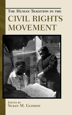 The Human Tradition in the Civil Rights Movement