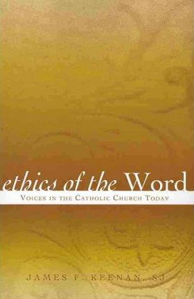 Ethics of the Word  Voices in the Catholic Church Today