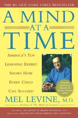 Mind at a Time : America's Top Learning Expert Shows How Every Child Can Succeed
