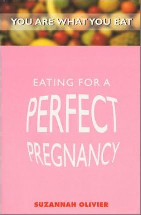 Eating for a Perfect Pregnancy