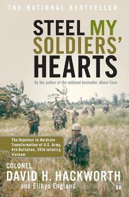 """Steel My Soldiers' Hearts: Hopeless to Harcore Transformation US Army, 4th Battalion, 39th Infantry """