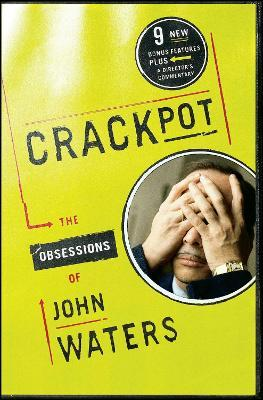 Crackpot : The Obsessions of