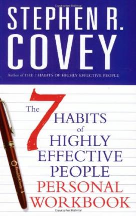 The 7 Habits Of Highly Effective People Personal Workbook Stephen