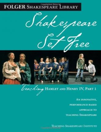 Shakespeare Set Free