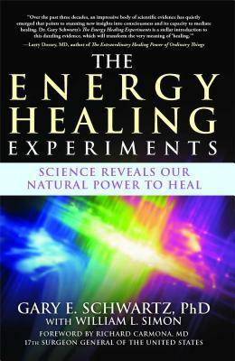 The Energy Healing Experiments - PH D Gary E Schwartz
