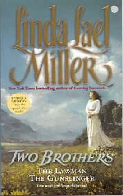 Two Brothers : The Lawman and The Gunslinger