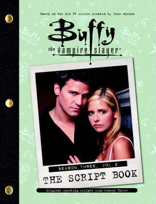 """Buffy the Vampire Slayer"" Script Book: Season 3, v. 2"