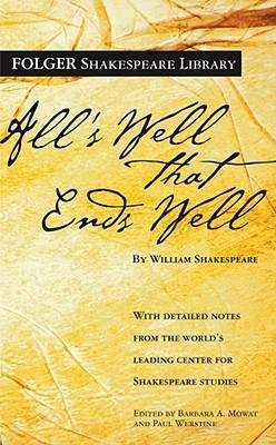 Alls Well That Ends Well William Shakespeare 9780743484978