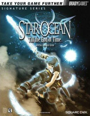 Star Ocean Till the End of Time: Official Strategy Guide