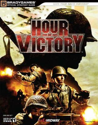 Hour of Victory Official Strategy Guide