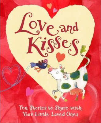 Love And Kisses Anthology