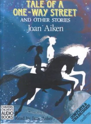 Tale of a One-way Street: Complete & Unabridged