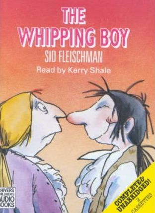 The Whipping Boy: Complete & Unabridged