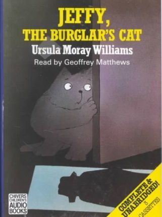 Jeffy, the Burglar's Cat: Complete & Unabridged