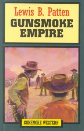 Gunsmoke Empire