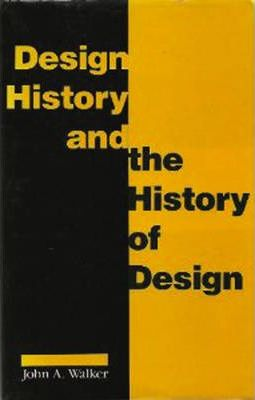 Design History and the History of Design