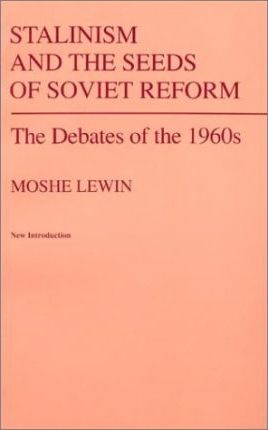 Stalinism and the Seeds of Soviet Reform