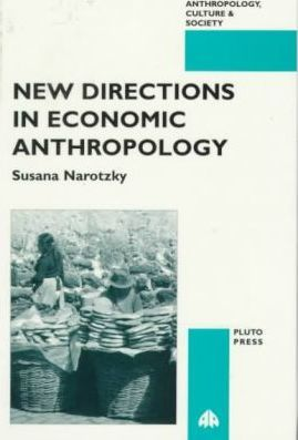New Directions in Economic Anthropology