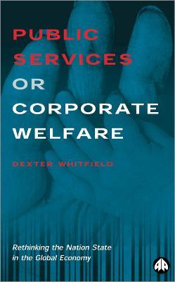 Public Services or Corporate Welfare