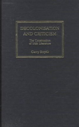 Decolonisation and Criticism