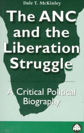The ANC and the Liberation Struggle