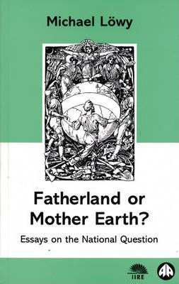 Fatherland or Mother Earth?