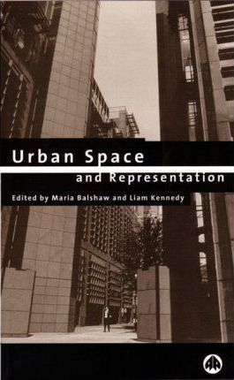Urban Space and Representation