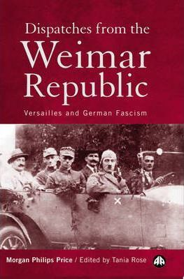 Dispatches From the Weimar Republic
