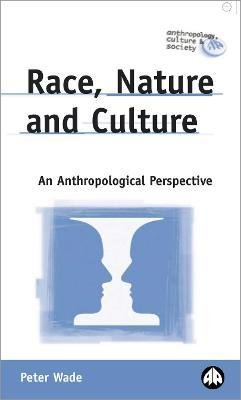 Race, Nature and Culture
