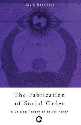 The Fabrication of Social Order