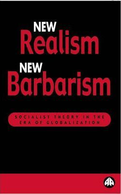 New Realism, New Barbarism