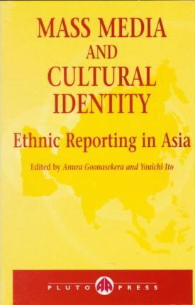 Mass Media and Ethnic Violence in Asia