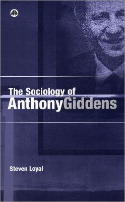 The Sociology of Anthony Giddens