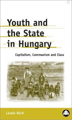 Youth and the State in Hungary