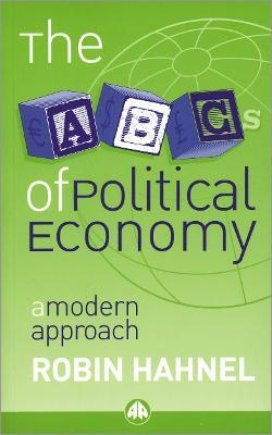 The ABCs of Political Economy - First Edition