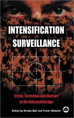 The Intensification of Surveillance