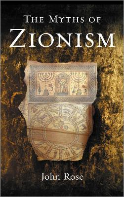 The Myths of Zionism