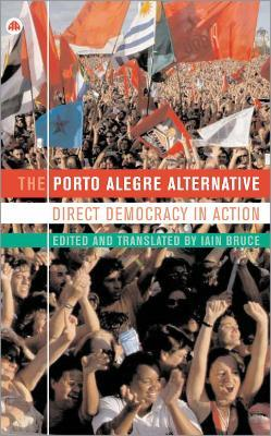 The Porto Alegre Alternative