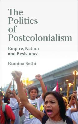 The Politics of Postcolonialism
