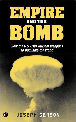 Empire and the Bomb