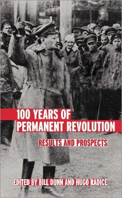 100 Years of Permanent Revolution