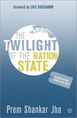 The Twilight of the Nation State