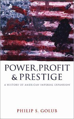 Power, Profit and Prestige