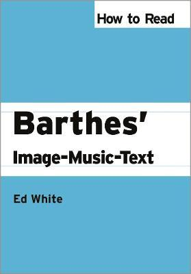 How to Read Barthes' Image-Music-Text