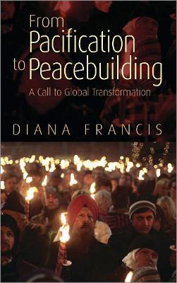 From Pacification to Peacebuilding