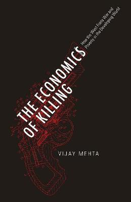 The Economics of Killing