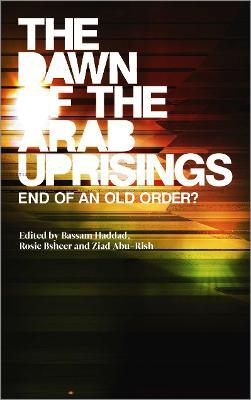 The Dawn of the Arab Uprisings