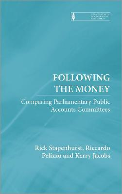 Following the Money  Comparing Parliamentary Public Accounts Committees