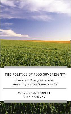 The Struggle for Food Sovereignty