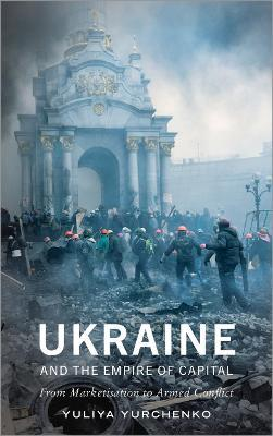 Ukraine and the Empire of Capital